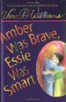 Amber Was Brave, Essie Was Smart - Vera B. Williams