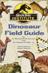 Jurassic Park Institute Dinosaur Field Guide - Michael K. Brett-Surman, Thomas R. Holtz Jr., Robert Walters