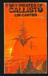 Sky Pirates of Callisto - Lin Carter