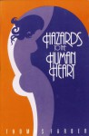 Hazards to the Human Heart - Thomas Farber