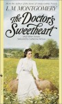The Doctor's Sweetheart And Other Stories - L.M. Montgomery, Catherine M. McLay
