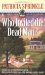 Who Invited the Dead Man? - Patricia Sprinkle