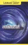 Soultsunami: Sink or Swim in New Millennium Culture - Leonard Sweet