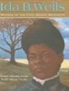 Ida B. Wells: Mother of the Civil Rights Movement - Dennis Brindell Fradin, Judith Bloom Fradin