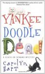 Yankee Doodle Dead - Carolyn Hart