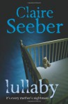 Lullaby - Claire Seeber