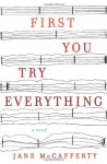 First You Try Everything - Jane McCafferty