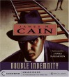 Double Indemnity - James M. Cain, James Naughton