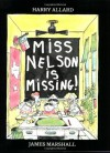 Miss Nelson Is Missing! - Harry Allard, James Marshall