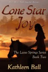 Lone Star Joy - Kathleen Ball