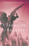 A Treasury of Regrets - Susanne Alleyn