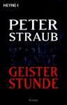 Geisterstunde - Peter Straub, Hanna Molden