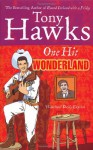 One Hit Wonderland - Tony Hawks