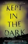 Kept in the Dark - Penny Hancock