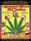 The Emperor Wears No Clothes: The Authoritative Historical Record of Cannabis and the Conspiracy Against Marijuana - Jack Herer, Leslie Cabarga