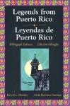 Legends Series: Legends of Puerto Rico/Leyendas Puertoriquenas (Legends) - Robert L. Muckley, Adela Martínez-Santiago