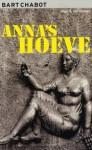 Anna's hoeve (McPain #2) - Bart Chabot