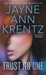 Trust No One - Jayne Ann Krentz