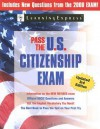Pass the U.S. Citizenship Exam - Learning Express LLC