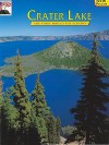 Crater Lake: The Story Behind the Scenery (Discover America: National Parks) (Discover America: National Parks: The Story Behind the Scenery) - Ronald G. Warfield, Larry Smith, Lee Juillerat