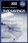 Business Owners Tax Savings and Financing Deskbook - Aspen Publishers, Terence M. Meyers
