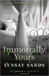 Immortally Yours: An Argeneau Vampire Novel - Lynsay Sands