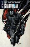 Shadowman Volume 4: Fear, Blood, and Shadows Tp - Peter Milligan, Alejandro Arbona, Robert De La Torre