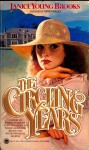 The Circling Years - Janice Young Brooks