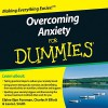 Overcoming Anxiety For Dummies Audiobook - Elaine Iljon Foreman, Charles H. Elliott, Laura L. Smith, Simon Slater, Inc. Wiley Publishing