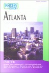 Insiders' Guide to Atlanta, 5th - Shannon Lane Hurst, Bonnie McKay, Shannon Lane Hurst
