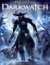 The Art of Darkwatch - Farzad Varahramyan, Chris Ulm