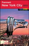 Frommer's New York City 2012 (Frommer's Complete Guides) - Brian Silverman, Kelsy Chauvin, Richard Goodman