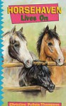 Horsehaven Lives On - Christine Pullein-Thompson