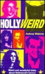 Hollyweird - Aubrey Malone