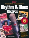 Goldmine Standard Catalog of Rhythm & Blues Records - Tim Neely
