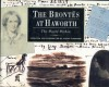 The Brontës At Haworth:The World Within - Juliet Gardiner