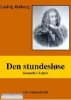 Den stundesløse - Ludvig Holberg