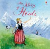 The Story of Heidi - Mary Sebag-Montefiore, Alan Marks
