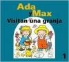 Ada y Max visitan una granja - Anna Fite