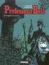 Professeur Bell, Tome 5 - Joann Sfar, Hervé Tanquerelle