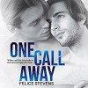 One Call Away - Felice Stevens