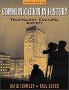Communication in History: Technology, Culture, and Society - David Crowley, Paul Heyer