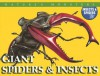 Giant Spiders & Insects - Chris McNab