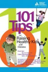 101 Tips For Raising Healthy Kids With Diabetes - Patricia Bazel Geil, American Diabetes Association