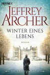 Winter eines Lebens: Die Clifton Saga 7 - Roman - Jeffrey Archer, Martin Ruf
