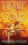 Heart of Gold - Warren Adler