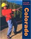 Colorado (It's My State!) - Linda Jacobs Altman