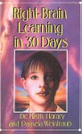 Right Brain Learning In 30 Days - Keith Harary, Pamela Weintraub