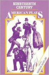 Nineteenth Century American Plays - Myron Matlaw, Dion Boucicault, Joseph Jefferson