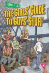The Girls' Guide to Guys' Stuff: An Anthology of Comics by Women - Friends of Lulu, Bonnie Burton